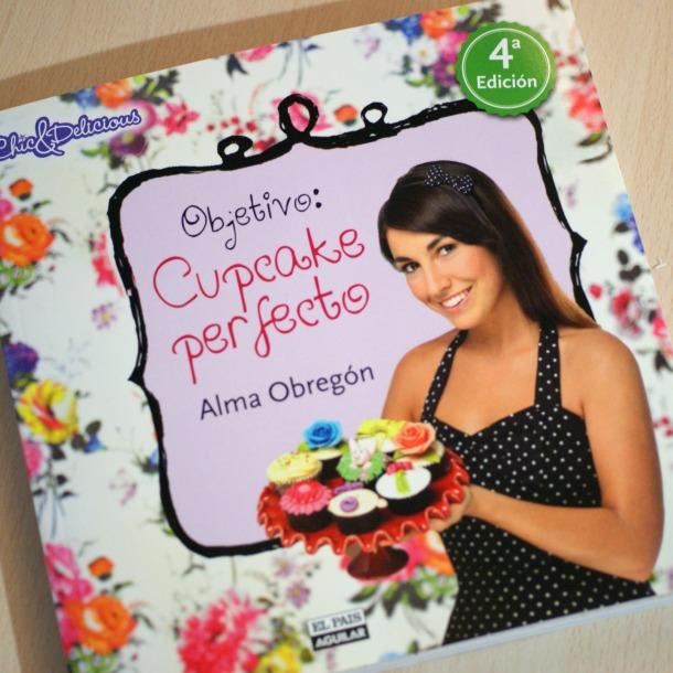 SORTEO: Objetivo: cupcake perfecto, el libro de Alma Obregón.